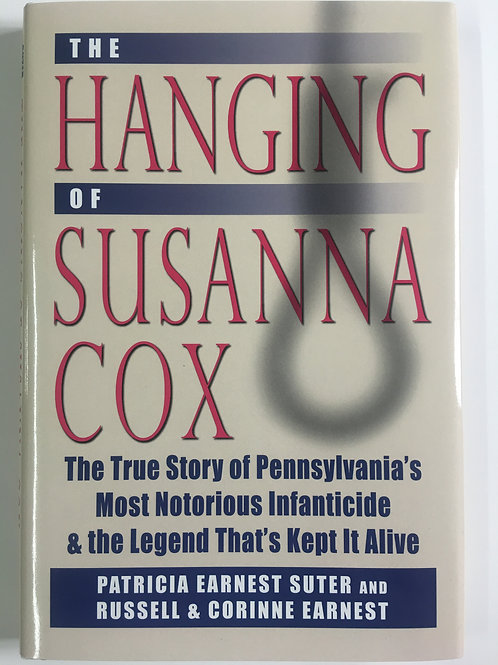 The Hanging of Susanna Cox - Patricia Earnest Suter