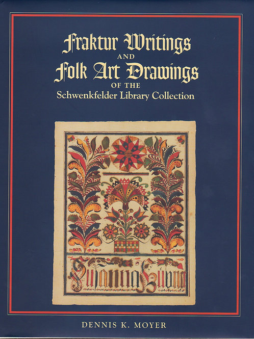 Fraktur Writings and Folk Art Drawing - Dennis Moyer