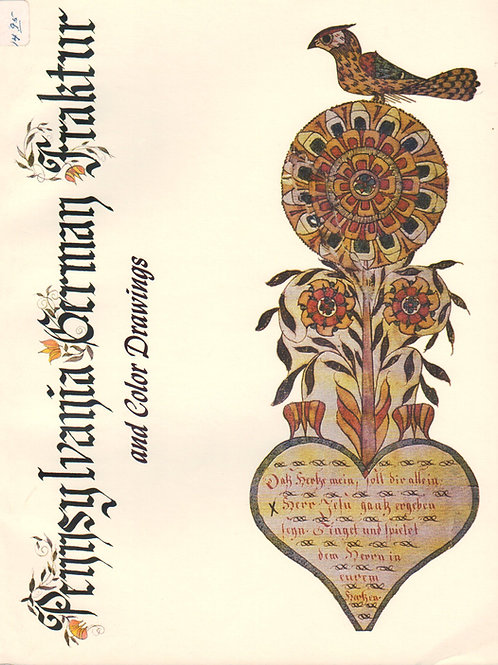 Pennsylvania German Fraktur and Color Drawings