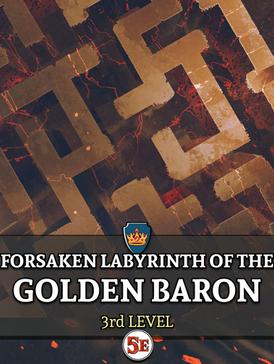 Forsaken Labyrinth of the Golden Baron.png