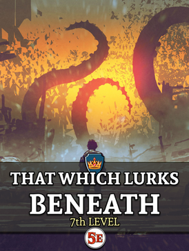 That Which Lurks Beneath.png