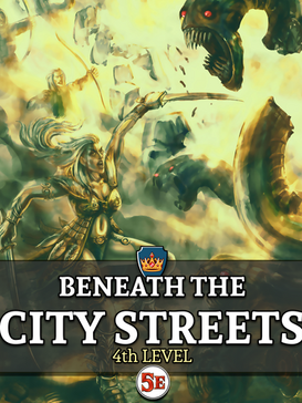 Beneath the City Streets.png