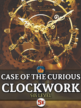 Case of the Curious Clockwork.png