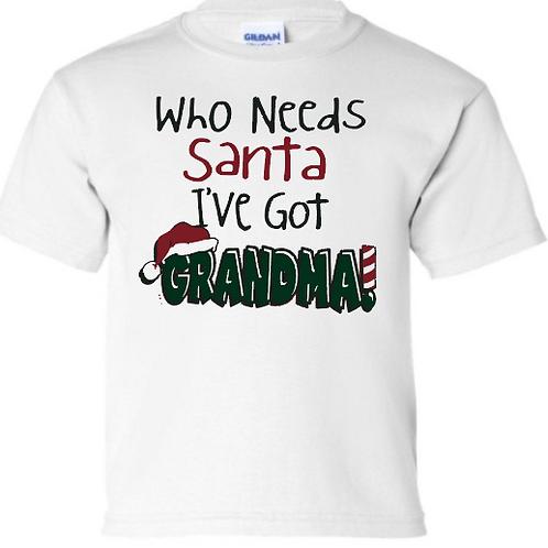 Who needs Santa when I've got Grandma!