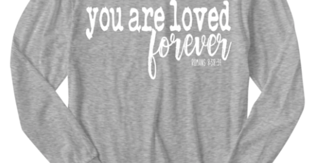You Are Loved Forever