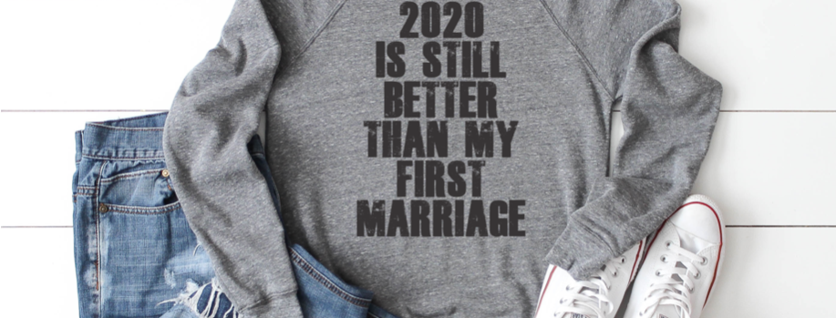 2020 IS STILL BETTER 1ST MARRIAGE
