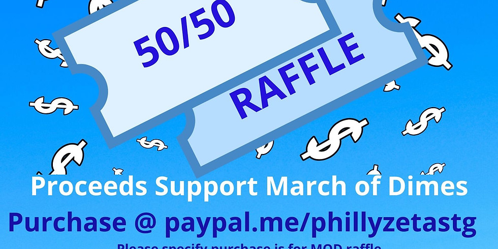 March for Babies 50/50 Raffle