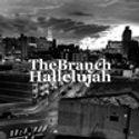 TheBranch - Hallelujah