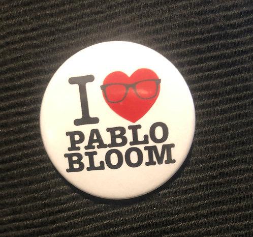 Badge - I Love Pablo Bloom
