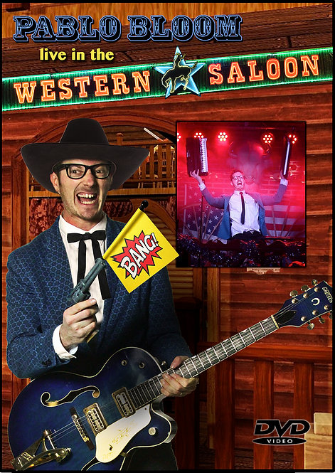 "DVD: ""Pablo Bloom live in the Western Saloon"""