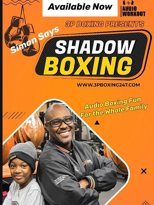 Simon Says Shadow Boxing