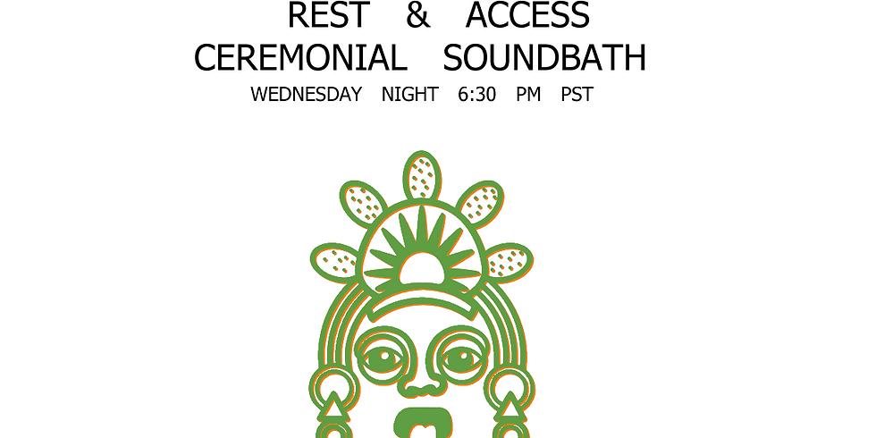 "Wednesday Night ""Rest & Access"" Soundbath"