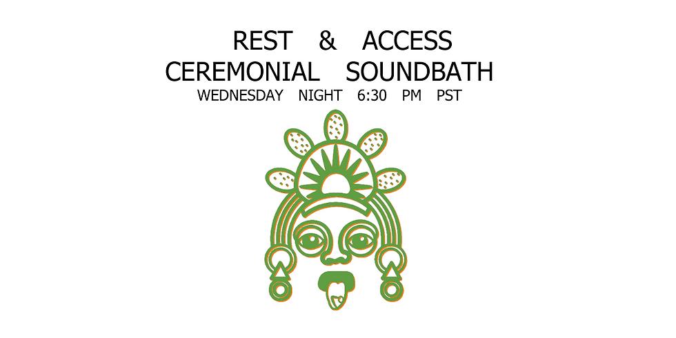 "Sept. 2 | Wednesday Night ""Rest & Access"" Soundbath"
