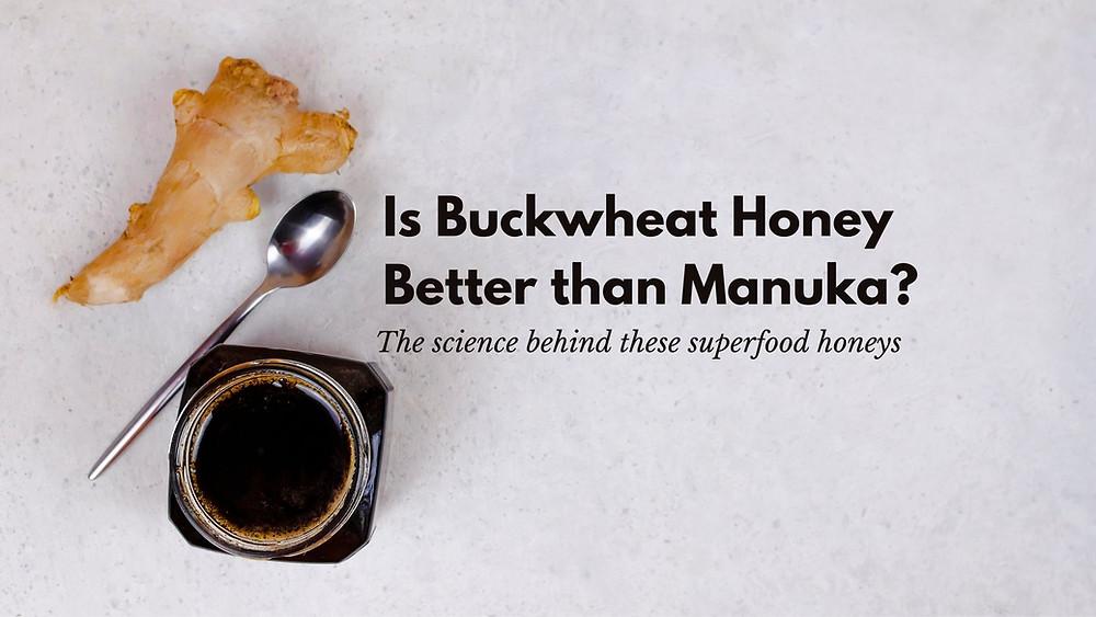 Buckwheat Honey and Ginger