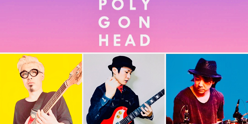 1/12 Polygon Head(band)︎Live at 四谷Doppo