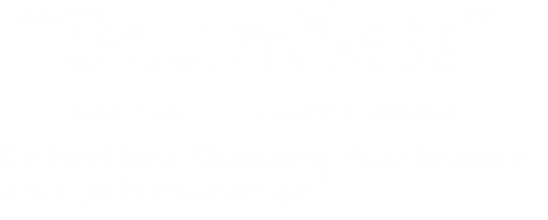 dauntless definition.png