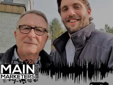 Main Street Marketers - Episode #6 - Gerry Ducharme, Ducharme & Associates