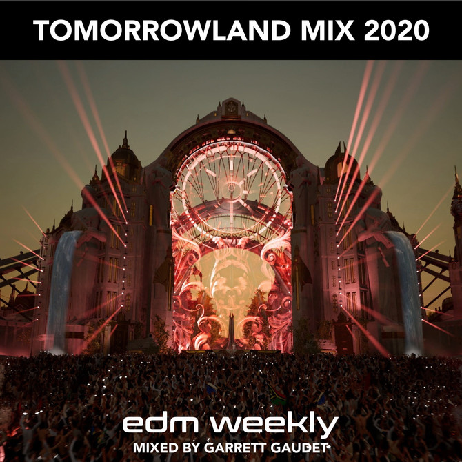 Tomorrowland Mix 2020 | EDM Weekly Episode 347 Tracklist