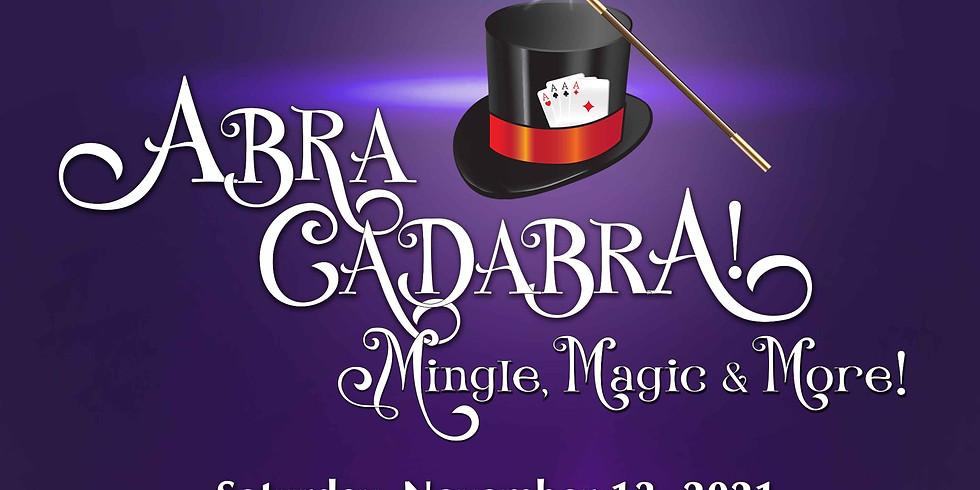 Abra Cadabra - Mingle, Magic & More!