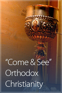 Come & See Orthodoxy