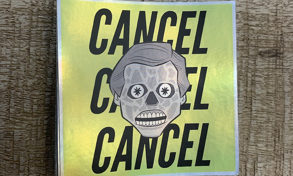 They Live Cancel Sticker