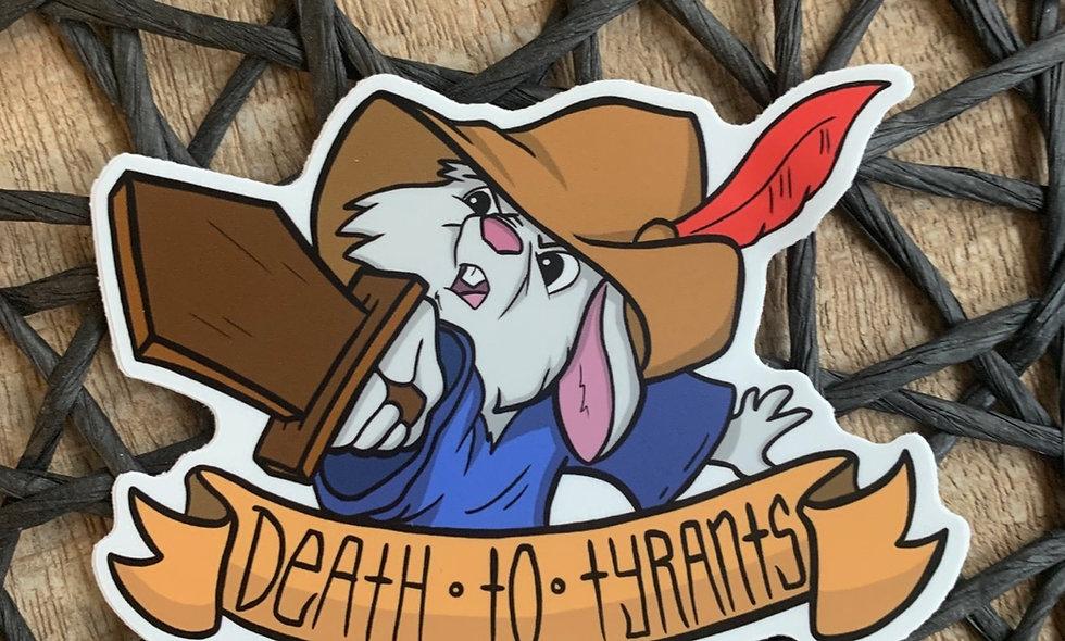 Death to Tyrants Sticker (Robin Hood)