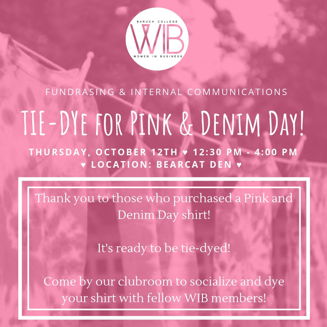 Tie Dye For Pink & Denim Day