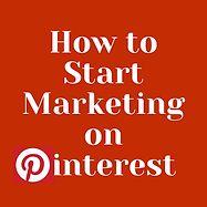 How to Start Marketing on Pinterest.png