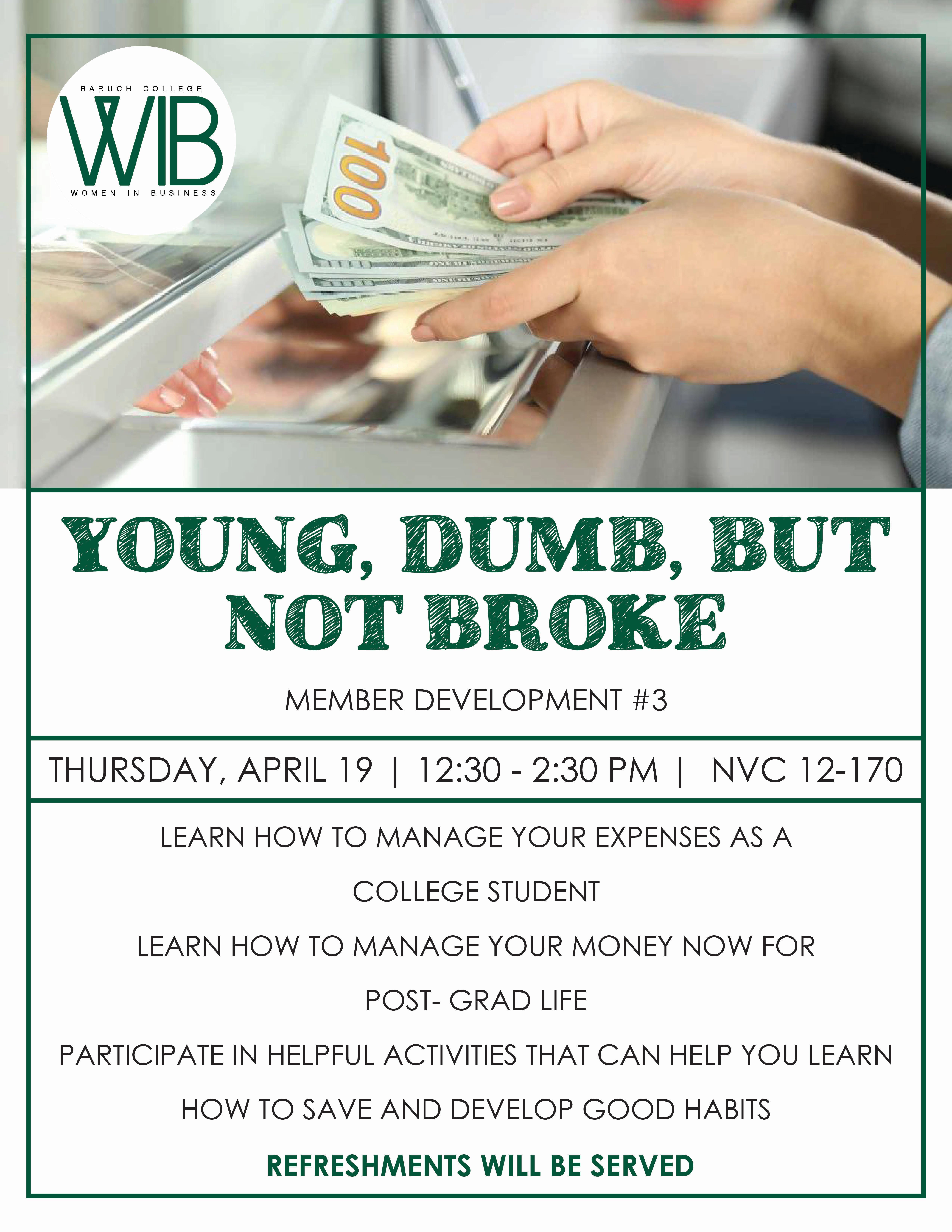 Young, Dumb, but not broke