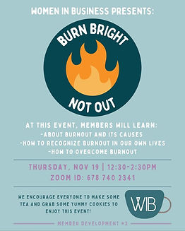 11/19 Member Development #3: Burn Bright, Not Out