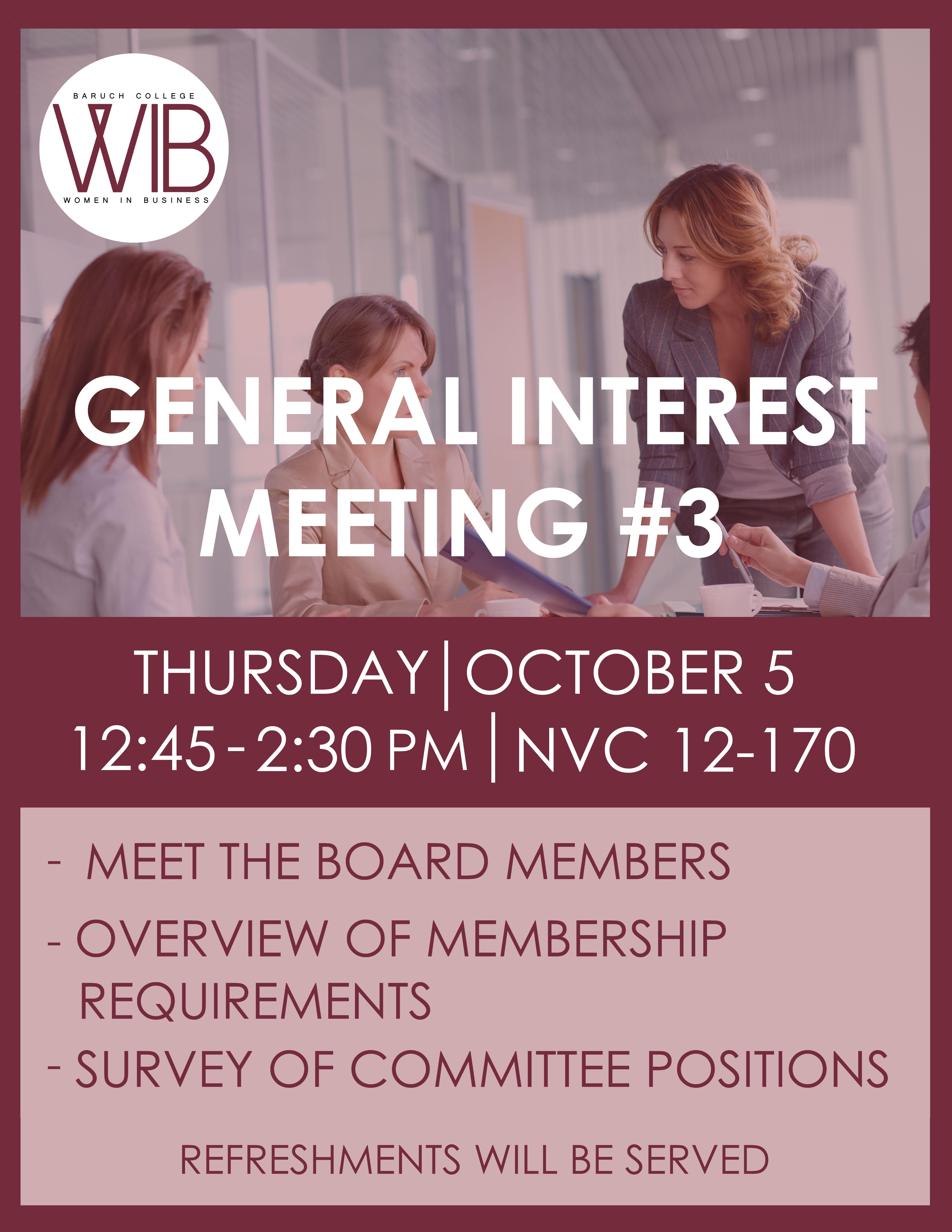 General Interest Meeting #3