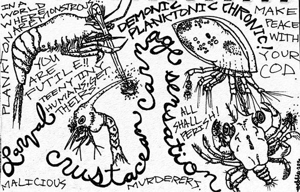 Larval Crustacean Carnage Sensation