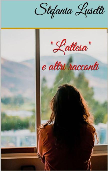 """""""L'attesa"""" e altri racconti"""