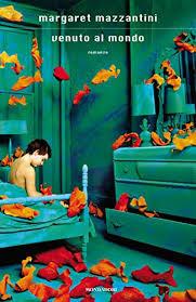 """Il libro sul comodino """"Venuto al mondo"""" di Margaret Mazzantini"""