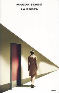 """Il libro sul comodino: """"La porta"""" di Magda Szabò"""