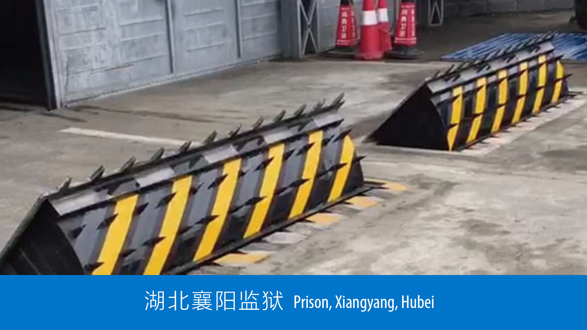 Road blocker - Prison - Jinan