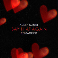%22Say That Again (Reimagined)%22 Cover.