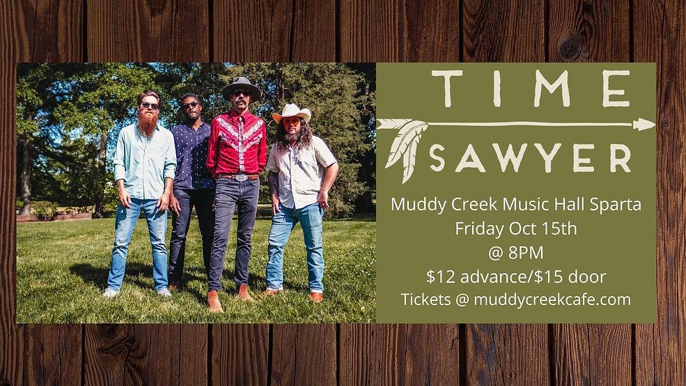 Muddy Creek Music Hall Sparta Friday Oct 15th _ 8PM $12 advance$15 door Tickets _ muddycre