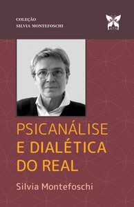 Psicanalise e Dialetica do Real