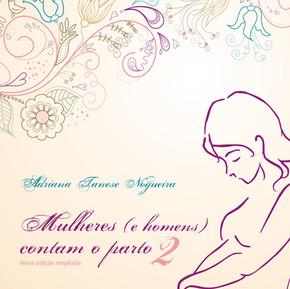 Mulheres e homens contam o parto