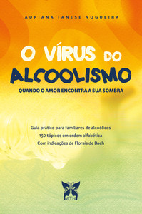 O Vírus do Alcoolismo