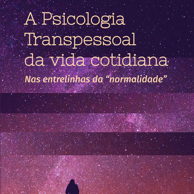 Psicologia Transpessoal da vida cotidiana