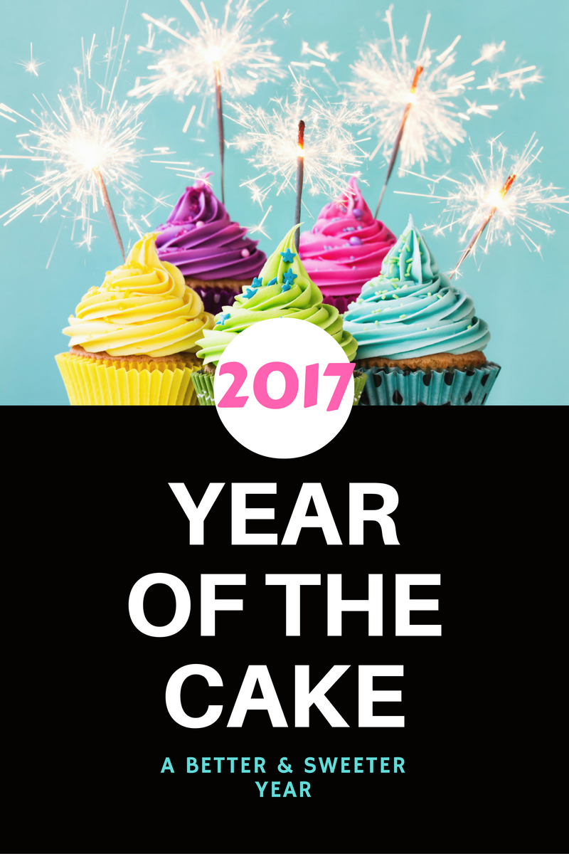 2017 YEAR OF THE CAKE