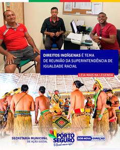 Direitos indígenas é tema de reunião da Superintendência de Igualdade Racial.