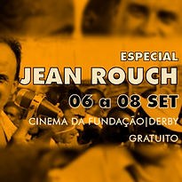 ESPECIAL-JEAN-ROUCH.png