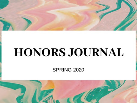 Presenting the 2020 Honors Journal