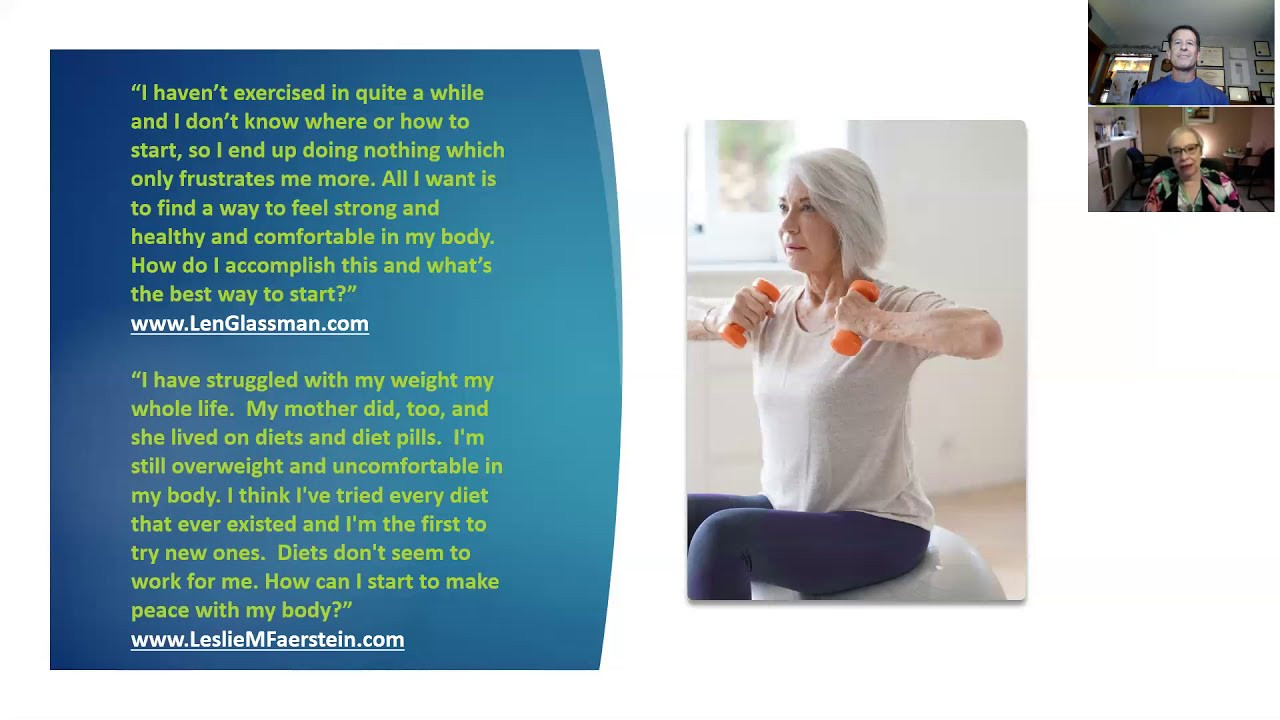 Women, Aging & Body Image - Planning for a Healthy & Vibrant Lifestyle: Interview Series Featuring Leslie Faerstein, Ed.D., LCSW and Len Glassman, CPT, CHN - Part 1