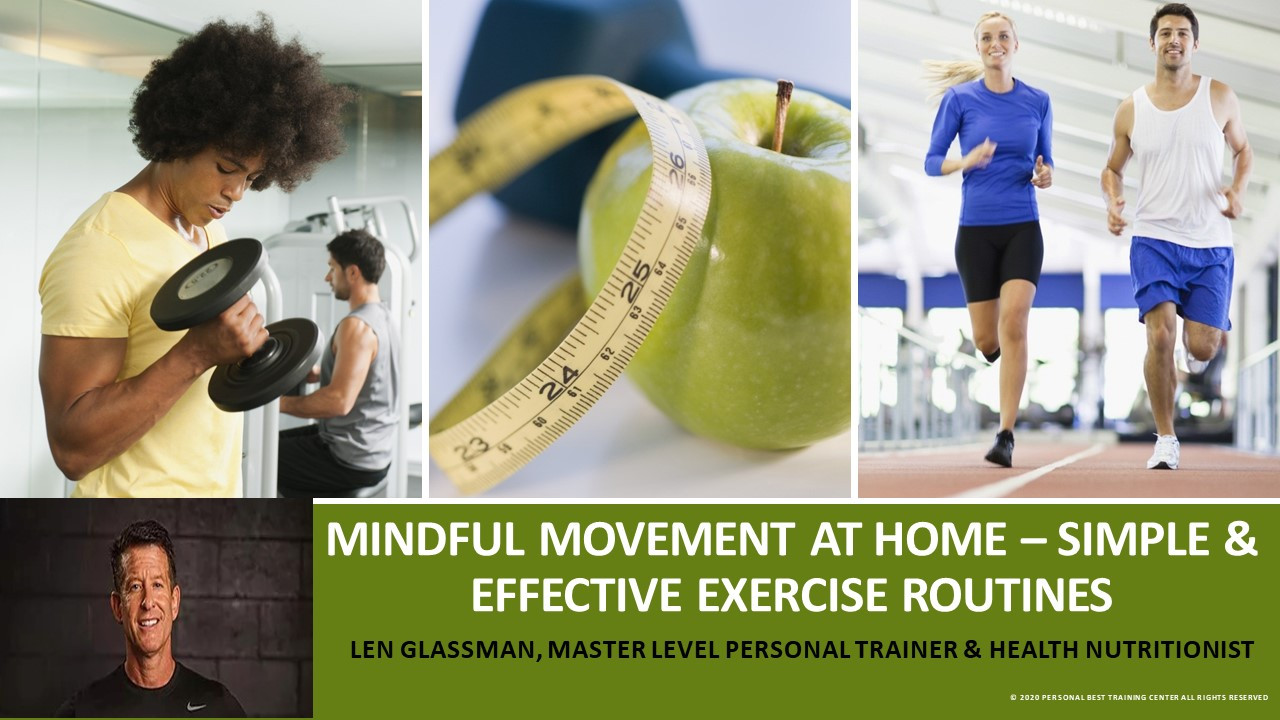 Mindful Movement at Home – Simple and Effective Exercise Routines
