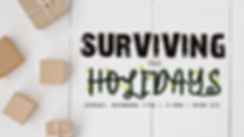 surving the holidays.jpg