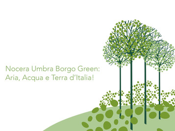 È' nata l'associazione Nocera Umbra Borgo Green: Nocera Umbra sarà il borgo più sostenibile d'Italia